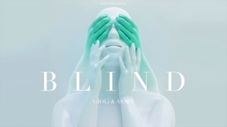 Giolì & Assia - Blind (Audio)