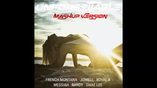 French Montana ft Jowell & Randy, Royal X , Messiah Unforgettable Mashup Version