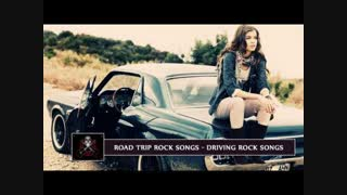 Greatest Road Trip Rock Songs | Best Driving Rock Songs All Time
