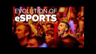 Evolution of eSports